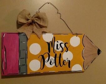 Teacher name pencil. Wood pencil. Door or wall hanger.