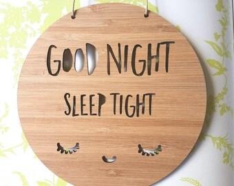 Good Night Sleep Tight Wooden Wall / Door Hanging 14cm or 19.5cm-wall hanging-wall art-wooden sign-kids gift-baby gift-lasercut-plaque