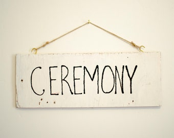 Rustic Wedding Ceremony Sign