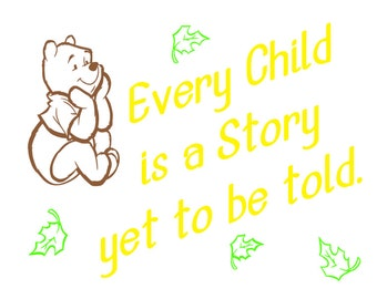 Every Child Is A Story Yet To Be Told | vinyl | wall decal | sticker