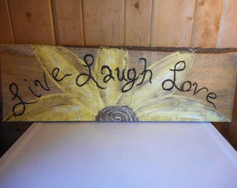 Painted Reclaimed Wooden Sign Live Laugh Love Yellow Flower