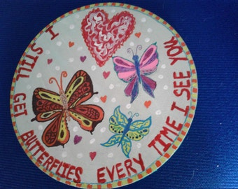 """Butterflies and Love original sign on canvas 8"""" round"""