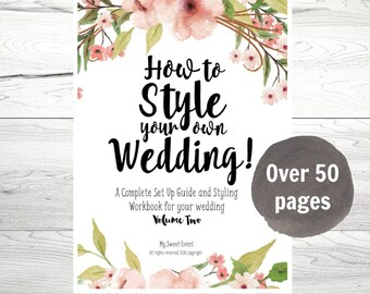 Wedding Planner, Wedding Styling Planner,How to Style your own Wedding PDF Workbook VOL 2, Instant Download, Wedding Styling Planner, Ebook.
