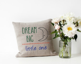 Dream Big Little One Machine Embroidery Design Pillow Wall Art Baby Boy Girl Original Digital File Instant Download 5x7 Hoop
