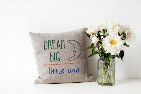 Dream Big Little One Machine Embroidery Design Pillow Wall Art Baby Boy Girl Original Digital File Instant Download 5x7 Hoop