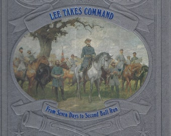 Time-Life: The Civil War-Lee Takes Command-From Seven Days to Second Bull Run (MINT)