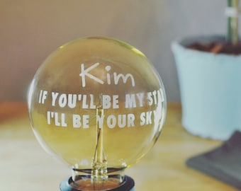 """Hand etched and personalised """"If you'll be my star I'll be your sky"""" vintage light bulb keepsake"""