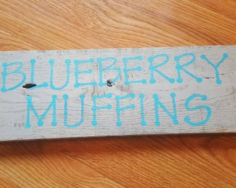 Blueberry muffins wood pallet sign.