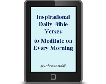 eBook for Inspirational Daily Bible Verses  to Meditate on Every Morning,  Morning Devotions of Motivation