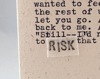 """I used to think that """"if you love someone let them go"""" saying; dung-malarkey; RISK that shit; original card"""