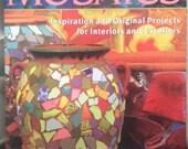 Mosaics: Inspiration and Original Projects for Interiors an, Fassett, Kaffe BOOK