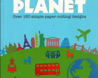 Paper Cut Planet - Kai Iwami - 2012 - Craft Book