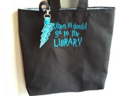 Literary Geek Library Tote -canvas totebag -over the shoulder book bag -teacher bag gift ideas embroidered with LIBRARY HP quote and charm