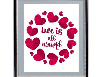 Love is All Around - Instant Download - Digital Art - Valentine's Day