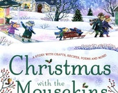 Christmas book inscribed & signed by author/illustrator - Christmas With the Mousekins by Maggie Smith - stories, crafts, and recipes too!