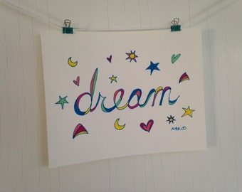 Dream Inspirational Print, Dream Poster, Wall Decor, Dream Inspiration Art, Dream, 8 x 10