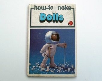 Vintage Ladybird Hobby Book - How to Make Dolls - excellent condition - Children's Sewing Book