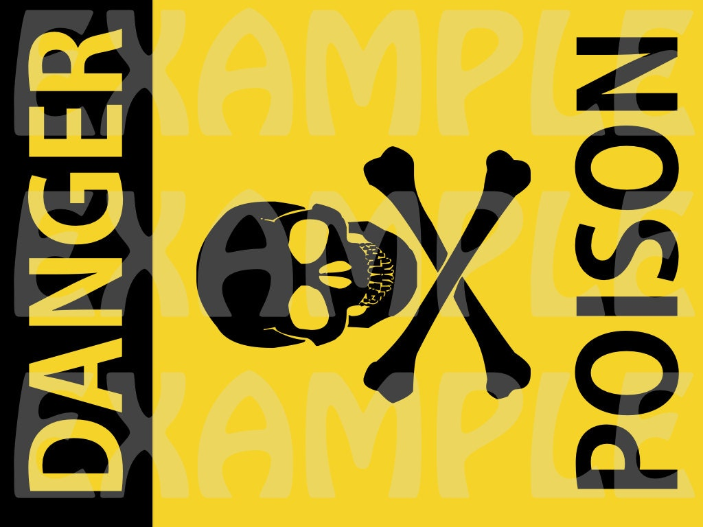 Pdf Danger Poison Sign Halloween Sign Party Warning Caution