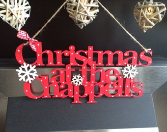 Christmas at the (surname) Personalised Handmade sign plaque shabby chic family decoration wall hanging