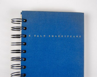 The Yale Shakespeare- Recycled Book Journal, Notebook, Sketchbook, made from altered book
