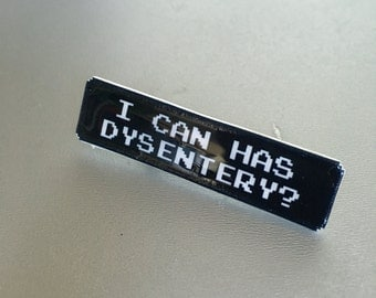 SALE I Can Has - Oregon Trail pin