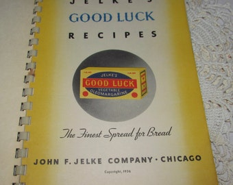 Vintage Jelke's Cookbook Recipes featuring  Good Luck Vegetable Oleo Margarine, 1936, recipes, color photographs, spiral bound, collectible