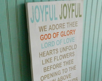 Joyful Joyful we adore Thee sign. Large Hymn sign. Christian decor. Bible art. Rustic wood sign. Inspirational art. Hymn lyrics.