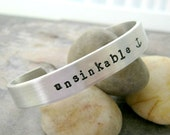 Unsinkable Bracelet, 3/8 inch aluminum cuff, double sided available, plus size available, personalize inside and out, resilient, stay strong
