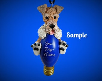 Wire Haired Fox Terrier Dog Christmas Holidays Light Bulb Ornament Sally's Bits of Clay PERSONALIZED FREE with dog's name