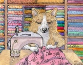 Welsh Corgi dog 5x7 8x10 11x14 art print pup sewing quilt seamstress sewer sewing quilting needlework needlewoman stitchwork Susan Alison