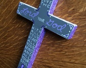Love the Lord Your God with all Your Heart - Hand-paintred wood cross