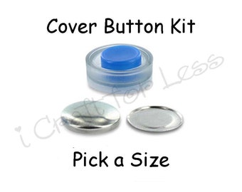 Cover Buttons Starter Kit with Tool - Pick Size - Flat Backs - Free Instructions - SEE COUPON