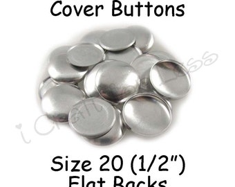 150 Cover Buttons / Fabric Covered Buttons - Size 20 (1/2 inch - 12mm) - Flat Backs - SEE COUPON