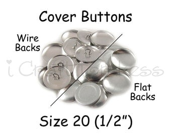50 Cover Buttons / Fabric Covered Buttons - Size 20 (1/2 inch - 12mm) - Wire Back or Flat Backs - SEE COUPON