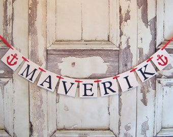 Baby Banner,Nautical Name banner, Anchor, Baby Shower Decor, Garland Decorations,Birthday party decor,sign,custom colors banner,personalized
