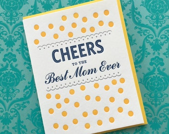 Letterpress Card - Cheers to the Best Mom Ever