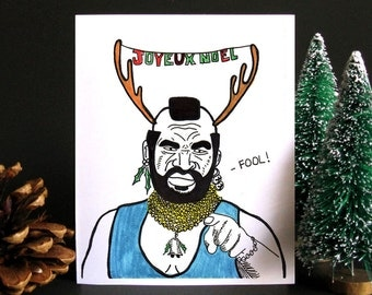 Funny Christmas Card, Funny holiday card, Christmas card, Holiday card, Weird Christmas Card, Gift idea, Gift for men - Mr. T
