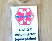 Medical alert tag Auvi-Q ®  Auto-Injector (epinephrine) Inside laminated tag-- with options to select from