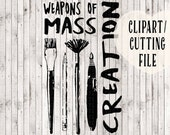 weapons of mass creation svg file, svg designs, svg for vinyl decal, craft clipart, cut file, commercial svg,  vinyl designs, vinyl files