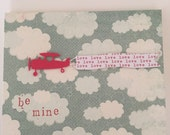 Love is in the Air. Valentines Day Card. Plane. Banner. Be Mine. Handmade.