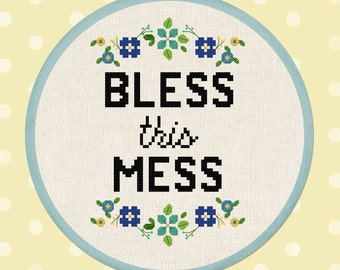 Bless This Mess. Flowery Quote Modern Simple Cute Pretty Counted Cross Stitch Pattern PDF Instant Download