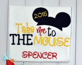 Family - Disney - Trip -Shirt -Take me to the Mouse- Mickey - Minnie -Mouse- Ears - Applique -T-Shirt -  Embroidery - Monogram Name