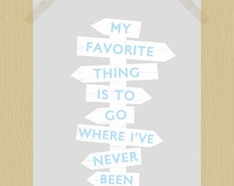 Printable Where I've Never Been Travel Quote 8 x 10 Inspirational Have Adventures Print See the World Print Rustic Signpost Print
