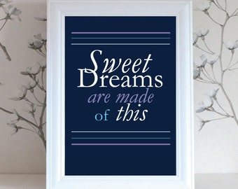 Sweet Dreams Are Made of This Digital Download