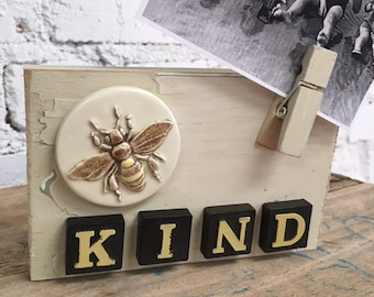 Bee Kind picture holder with vintage bee pin and reclaimed materials