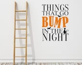 Things That Go Bump In The Night wall decal Halloween - Vinyl Stickers