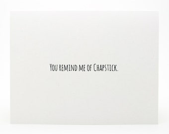 Funny Valentine Card- Funny Love Card- Because I Need You On My Lips