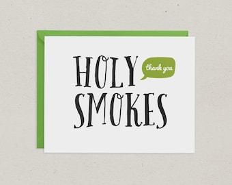 Thank You Card | Holy Smokes | Greeting Card