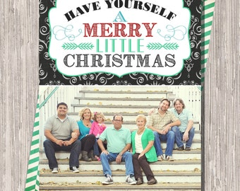 Have Yourself a Merry Little Christmas Card : Custom Photo Holiday Card