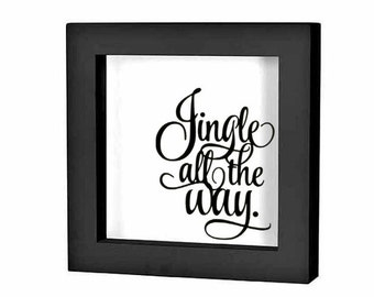 "Christmas Shadow Box Decal Christmas Decoration ""Jingle All the Way script"" Christmas Charger Plate Decal Holiday Sign Sticker DIY Christmas"